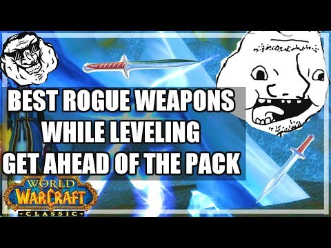 WoW Classic Rogue Weapon Progression Guide - Get Ahead Of The Pack!
