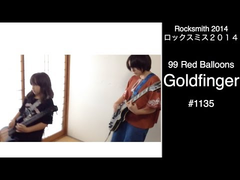 Audrey & Kate Play ROCKSMITH #1135  99 Red Balloons  Goldfinger