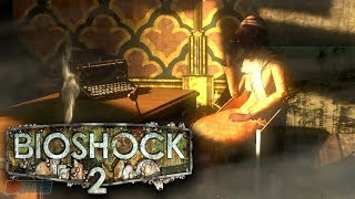 Bioshock 2 Part 4 | Remastered Version | PC Gameplay Walkthrough | Game Let