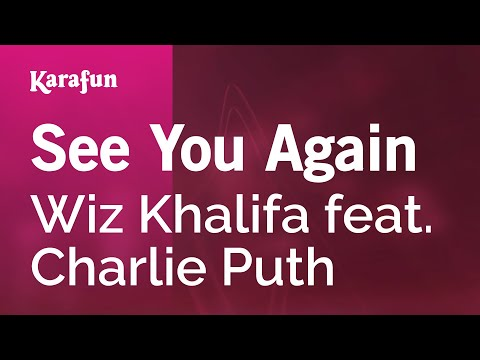 Karaoke See You Again - Wiz Khalifa *