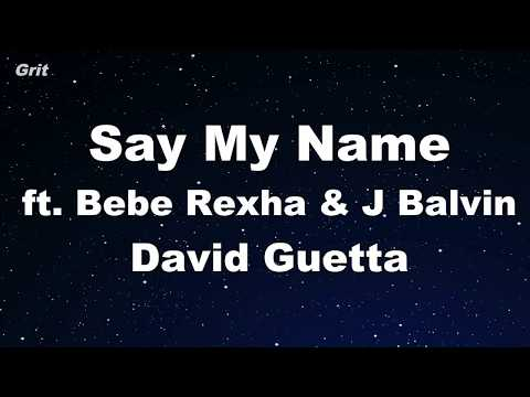 Say My Name - David Guetta, Bebe Rexha & J Balvin Karaoke 【No Guide Melody】 Instrumental