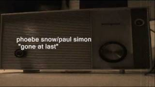 "PHOEBE SNOW/PAUL SIMON  ""GONE AT LAST"""