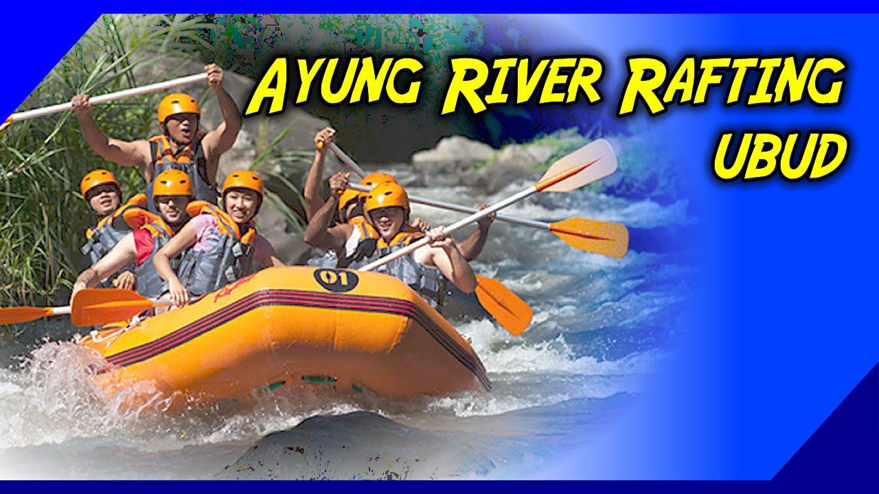 Ayung River Rafting Ubud Bali Rafting Youtube