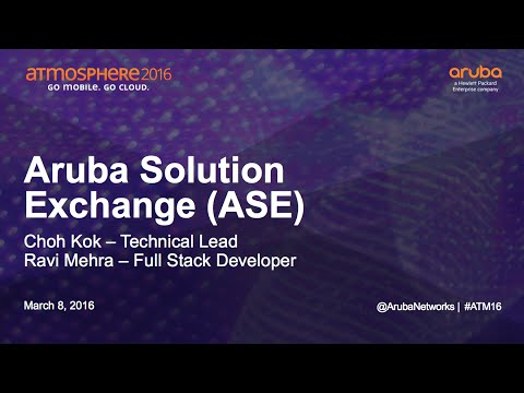 [ATM16] Aruba Solution Exchange (ASE)