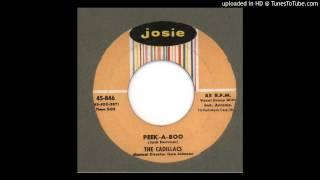 Cadillacs, The - (Peek - A - Boo) - 1958