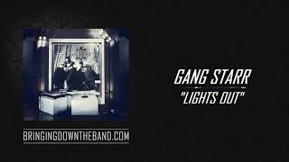 Gang Starr ft. M.O.P. - Lights Out Audio 2019