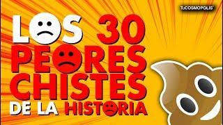 Los 30 PEORES CHISTES de la HISTORIA SI TE RÍES PIERDES