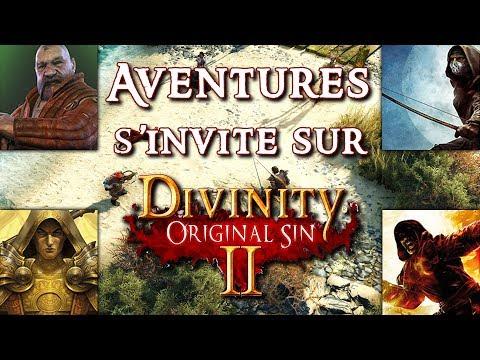 AVENTURES s'invite sur DIVINITY ORIGINAL SIN 2 (avec Bob, Fred et Seb)