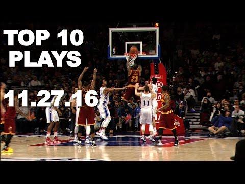 Top 10 NBA Plays l 11.27.16