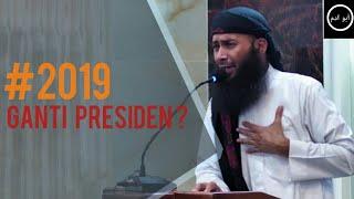 2019 Ganti Presiden | Ustadz Syafiq Riza Basalamah