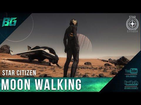 Star Citizen 3.1 | Moon Walking [First Steps] EP:2