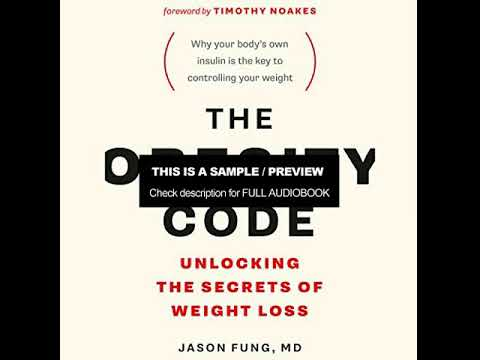the-obesity-code---unlocking-the-secrets-of-weight-loss-audiobook