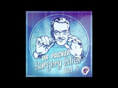 Dr Packer - Shine on Me