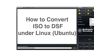 How to Convert ISO to DSF under Linux Ubuntu