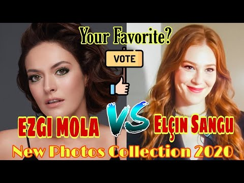 Ezgi Mola VS Elçin Sangu Comparison |Biography| Dating & Boyfriend |New Photos Collection 2020 from YouTube · Duration:  3 minutes 48 seconds