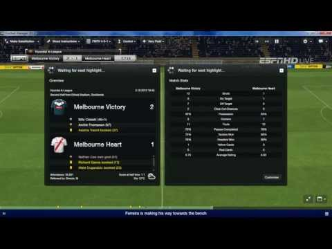 Football Manager 2013 Let's Play - Melbourne Victory #2 - Interesting Start (3D Gameplay)