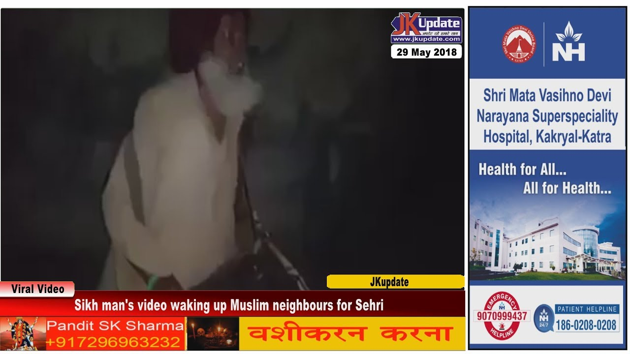 Sikh man's video waking up Muslim neighbours for Sehri (morning meal during Ramzan)