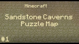Minecraft - The Sandstone Caverns 1 - Doing My Head In!