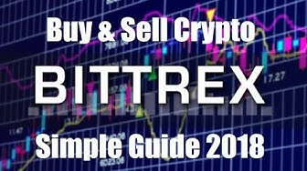 Bittrex Exchange Buying and Selling Easy Quick Guide