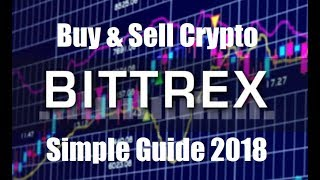 Bittrex Cryptocurrency Exchange Buying and Selling Easy Quick Guide