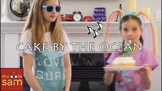 CAKE BY THE OCEAN - DNCE | Sophia & Bella Mugglesam Kids