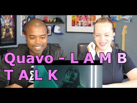 Quavo - L A M B T A L K (REACTION 🔥)