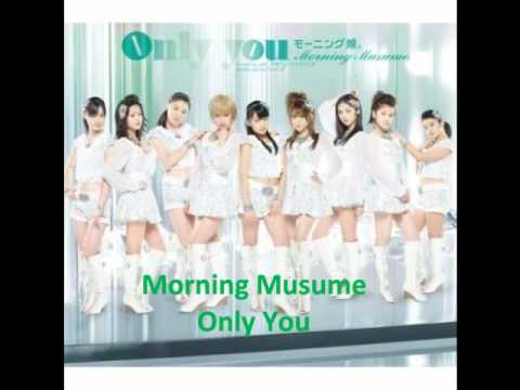Morning Musume - Only You (Audio)