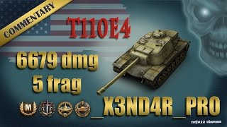 T110E4 -  Ace Tanker, Brothers in Arms, High Caliber, Steel Wall (_X3ND4R_PRO)