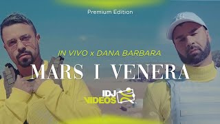 In Vivo Feat. Dana Barbara - Mars I Venera