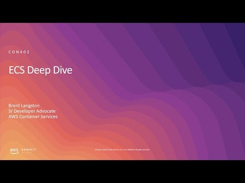 AWS Summit Tel Aviv 2019 | Deep Dive on Amazon Elastic Container Service (ECS)