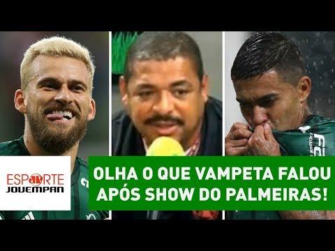 5 a 0! OLHA o que VAMPETA falou após SHOW do Palmeiras!