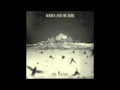 Reuben and The Dark  - Black Water
