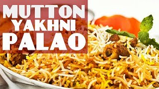 Mutton Yakhni Pulao Recipe by chef food | How to make mutton palao easy steps