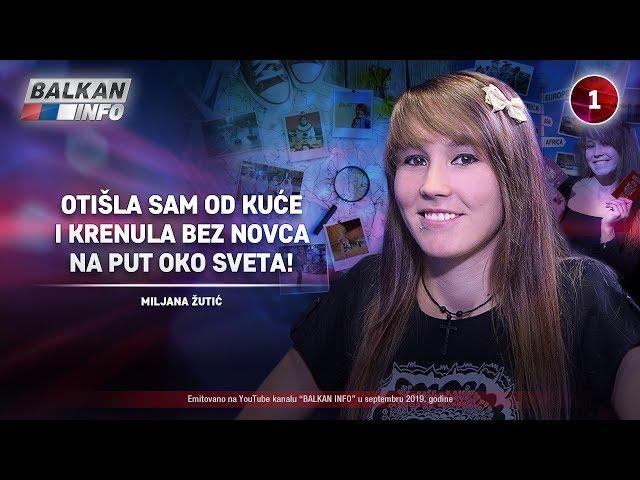 INTERVJU: Miljana Žutić - Otišla sam od kuće i krenula bez novca na put oko sveta! (10.9.2019)