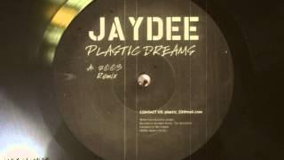 Jaydee - Plastic Dreams (2003 Remix)