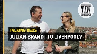 Baixar Julian Brandt To Liverpool? | Talking Reds