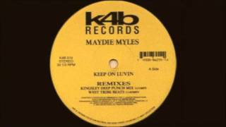 Maydie Myles - Keep On Luvin