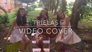 Si no te quisiera - Juan Magan Ft. Belinda , Lapiz Conciente / TRIELAS [VIDEO COVER]