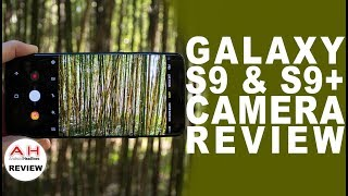 Samsung Galaxy S9 and S9+ Plus Camera Review - It's All Variable