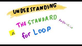 Understanding The Standard For Loop