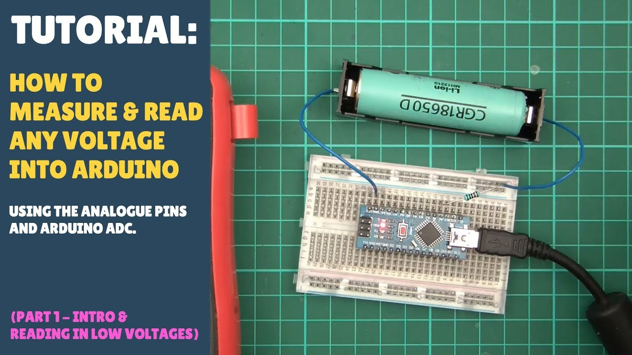TUTORIAL: How to Measure / Read Voltages Into Arduino - (Part 1/3 Voltages  Less than 5v)