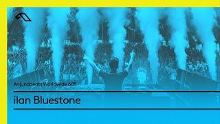 Скачать Anjunabeats Worldwide 605 With Ilan Bluestone