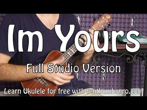 Im Yours  Jason Mraz  Studio Verison Ukulele Tutorial with Riff and Tabs
