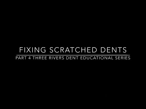 Paintless Dent Repair Educational Series | Part 4 dents with scratches