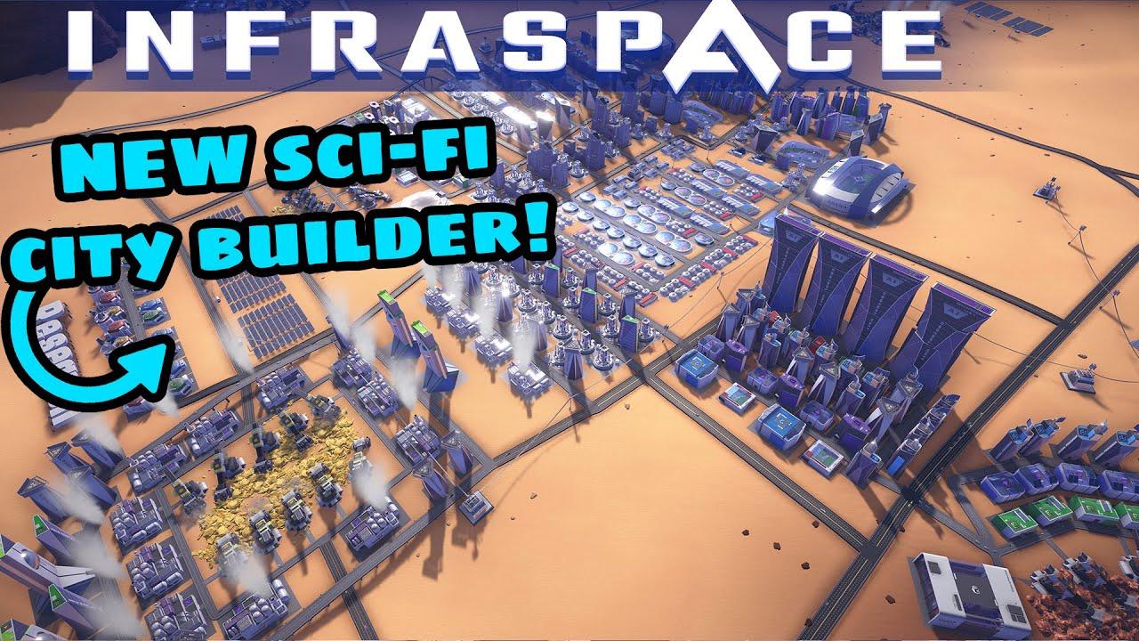 INFRASPACE - A New FACTORIO/SURVIVING MARS Style City Builder?