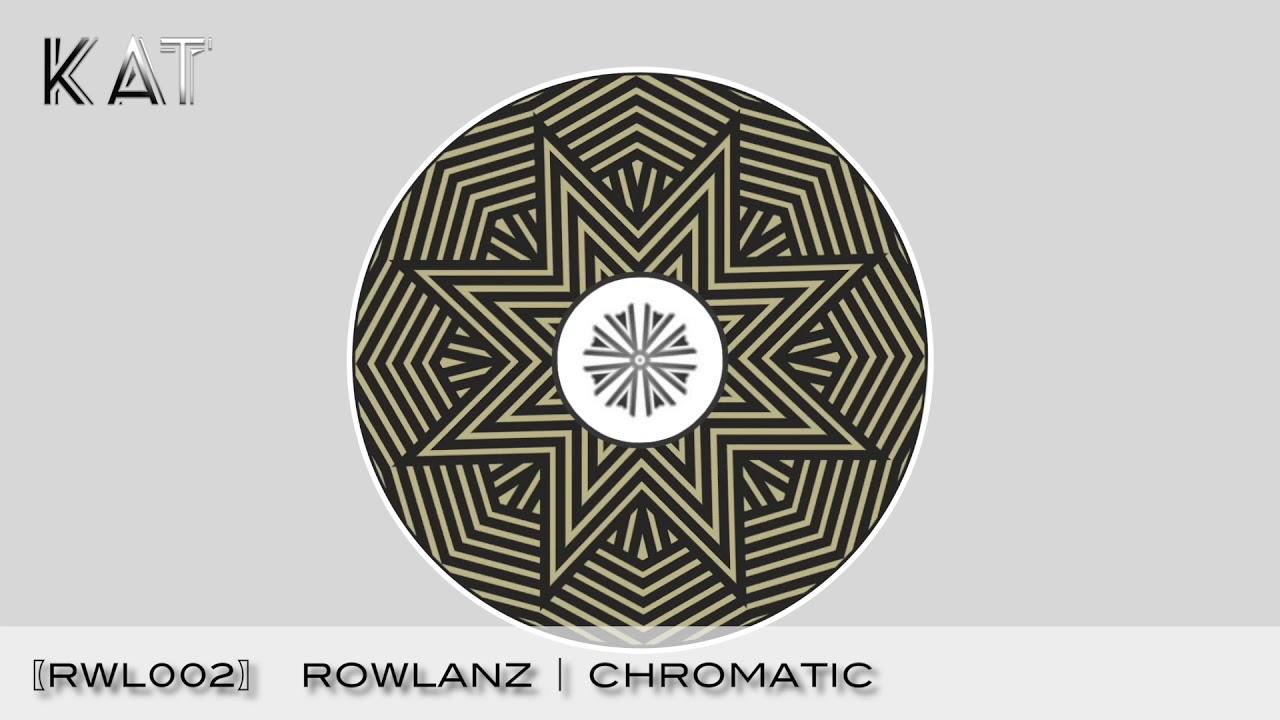 Rowlanz ⎪ Chromatic〔RWL002〕