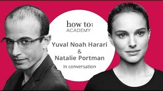 Natalie Portman and Yuval Noah Harari in Conversation