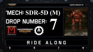 MWO Ride Along: SDR-5D (M) Drop 7