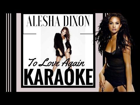 Alesha Dixon - To Love Again Karaoke