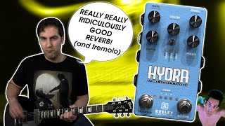 The Essence of Wetness | Keeley HYDRA Stereo Reverb/Tremolo Demo & Review | Stompbox Saturday S7 E30